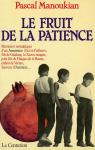 Le fruit de la patience par Manoukian