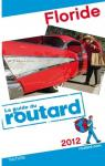 Le guide du routard Floride 2011 par Guide du Routard