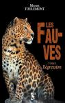 Les Fauves - T1 - Régression par Toulemont