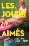 Les jours aimés par Anne-Sophie Faivre Le Cadre
