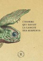 https://www.babelio.com/couv/cvt_Lhomme-qui-savait-la-langue-des-serpents_6620.jpeg