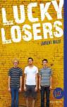 Lucky losers par Malot