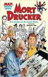MAD's Greatest Artists: Mort Drucker: Five Decades of His Finest Works par Drucker