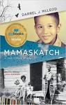 Mamaskatch: A Cree Coming of Age par McLeod