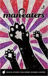 Man-Eaters Volume 1 par Cain