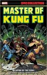 Master of Kung Fu Epic Collection: Weapon of the Soul par Englehart