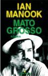 Mato Grosso par Ian Manook