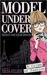 Model Under Cover : A Crime of Fashion par Axelsson