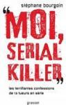 Moi, serial killer par Bourgoin