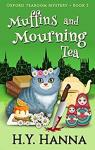 Oxford tea room mysteries, tome 5 : Muffins and mourning tea par Hanna