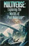 Multiverse: Exploring the Worlds of Poul Anderson par Bear