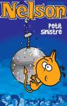 Nelson, tome 19 : Petit sinistre