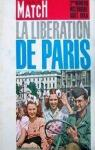 Paris Mach n°793. La libération de Paris par Paris-Match