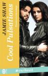 Passion en backstage, tome 3 : Cool pulsations par Shaw