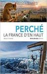 Perché - La France d'en haut par Goumand
