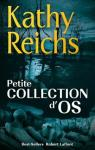 Petite collection d'os par Reichs