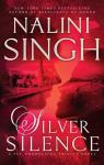 Psi-Changeling Trinity, tome 1 : Silver Silence par Singh