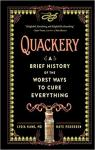 Quackery: A Brief History of the Worst Ways to Cure Everything par Kang
