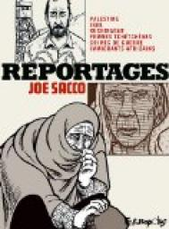 Reportages par Joe Sacco
