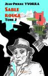 Sable rouge Tome 2 par Yvorra