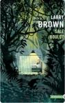 Sale boulot par Brown