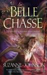 Sentinels of New Orleans, tome 5 : Belle Chasse par Johnson