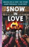 Snow in Love par La Cruz