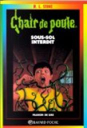 Chair de poule, tome 17 : Sous-sol interdit par Robert Lawrence Stine