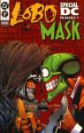 Spécial DC, tome 1 : Lobo / The Mask