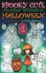 Spooky Cute - Another Whimsical Halloween par Harrison