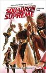 Squadron Supreme, tome 1 : By Any Means Necessary par Robinson