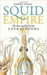 Squid Empire: The Rise and Fall of the Cephalopods par Staaf