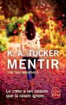 Ten tiny breaths, tome 2 : Mentir par Tucker