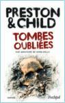 Une aventure de Nora Kelly, tome 1 : Tombes oubliées par Douglas Preston