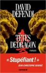 Têtes de Dragon par Defendi