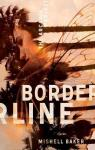 The Arcadia Project, tome 1 : Borderline par Baker