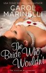 The Bride Who Wouldn't par Marinelli