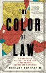 The Color of Law: A Forgotten History of How Our Government Segregated Americ par Rothstein