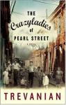 The Crazyladies of Pearl Street par Trevanian