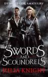 The Duellists Trilogy, tome 1 : Swords ans Scoundrels par Knight