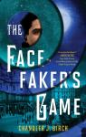 The Facefaker's Game par Birch