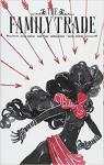 The family trade, tome 1 par Jordan