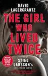 The Girl Who Lived Twice par Lagercrantz
