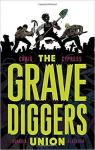 The Gravediggers Union, tome 1 par Craig