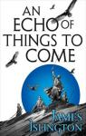 The Licanius Trilogy, tome 2 : An Echo of Things to Come par Islington