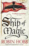 The Liveship Traders Trilogy, tome 1 : Ship of Magic par Hobb