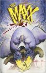 The MAXX, tome 1 : Maxximized par Kieth