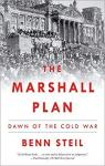 The Marshall Plan: Dawn of the Cold War par Steil