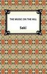 The Music On The Hill par Saki