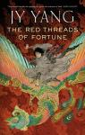 The Red Threads of Fortune par Yang
